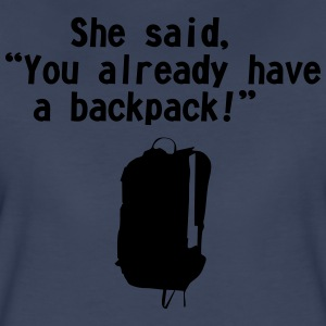 she said backpack - Women's Premium T-Shirt
