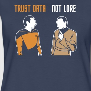 Trust Data Not Lore - Women's Premium T-Shirt