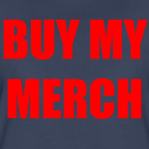Buy My Merch - Women's Premium T-Shirt