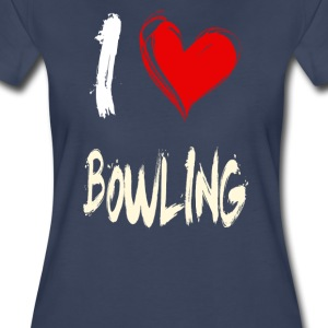 I love BOWLING - Women's Premium T-Shirt