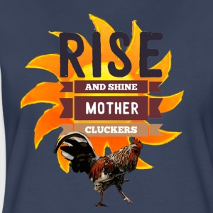 Rise and Shine Mother Cluckers - Women's Premium T-Shirt