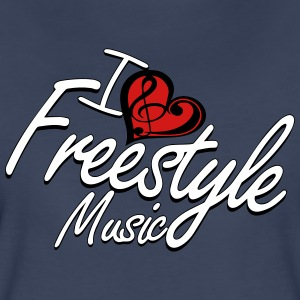 I love Freestyle Music - Women's Premium T-Shirt