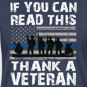 If you can read this thank a Veteran - Women's Premium T-Shirt