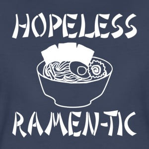 Hopeless Ramen-tic - Women's Premium T-Shirt