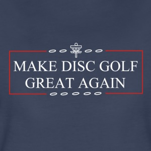 Make Disc Golf Great Again - Women's Premium T-Shirt