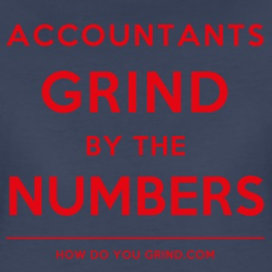 Accountants Grind By The Numbers Red - Women's Premium T-Shirt