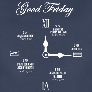Good Friday Clock Jesus - Women's Premium T-Shirt