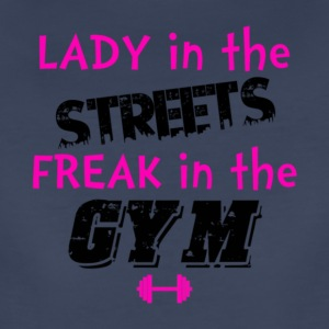 Lady In The Street Freak In The Gym T Shirt - Women's Premium T-Shirt