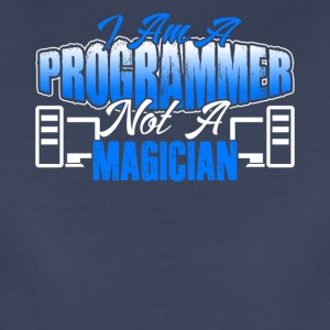 I Am A Programmer Is not a Magician Shirt - Women's Premium T-Shirt