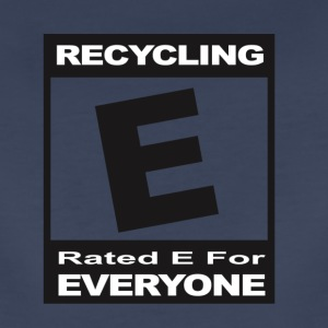 Recycling- Rated E for Everyone - Women's Premium T-Shirt