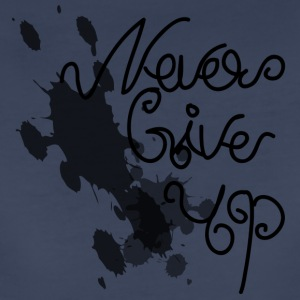 never give up - Women's Premium T-Shirt