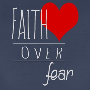 Faith Over Fear - Women's Premium T-Shirt