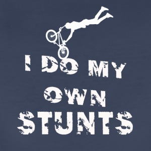 i do my own stunts - Women's Premium T-Shirt