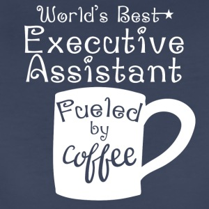 World's Best Executive Assistant Fueled By Coffee - Women's Premium T-Shirt
