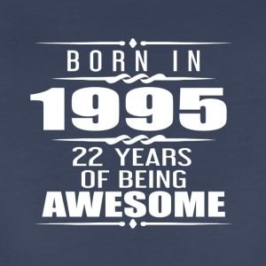 Born in 1955 22 Years of Being Awesome - Women's Premium T-Shirt