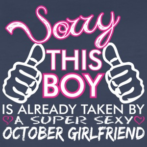 Sorry This Boys Already Taken October Boyfriend - Women's Premium T-Shirt
