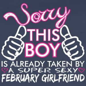 Sorry This Boys Already Taken February Boyfriend - Women's Premium T-Shirt