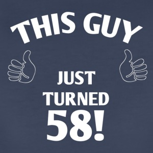 THIS GUY JUST TURNED 58! - Women's Premium T-Shirt