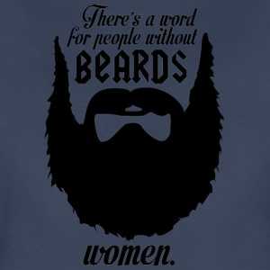 There's a word for people without Beards - Women's Premium T-Shirt