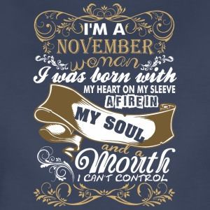 Im A November Woman I Was Born With My Heart - Women's Premium T-Shirt