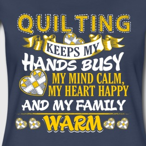 Keeps My Hands Busy Quilting - Women's Premium T-Shirt