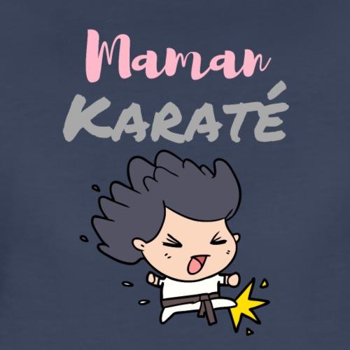 Maman karate - Women's Premium T-Shirt