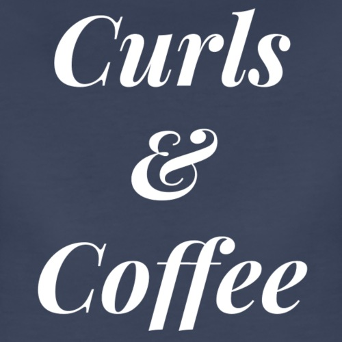 curls and coffee - Women's Premium T-Shirt