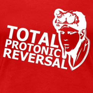 Ghostbusters Total Protonic Reversal - Women's Premium T-Shirt