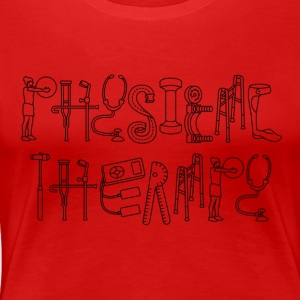 Physical Therapy - Women's Premium T-Shirt