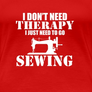 Funny Sewing Machine T-Shirt - Women's Premium T-Shirt