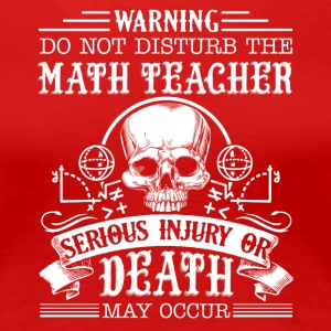 Math Teacher Shirt - Women's Premium T-Shirt