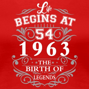 Life begins at 54 1963 The birth of legends - Women's Premium T-Shirt