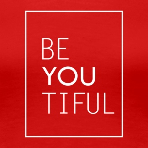 beYOUtiful - Women's Premium T-Shirt