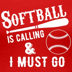 softball is calling - Women's Premium T-Shirt