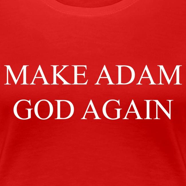 Make Adam God again