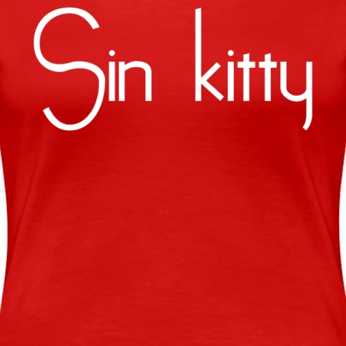 Sin kitty - Women's Premium T-Shirt