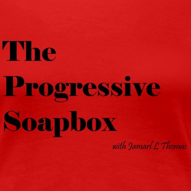 The Progressive Soapbox Basic