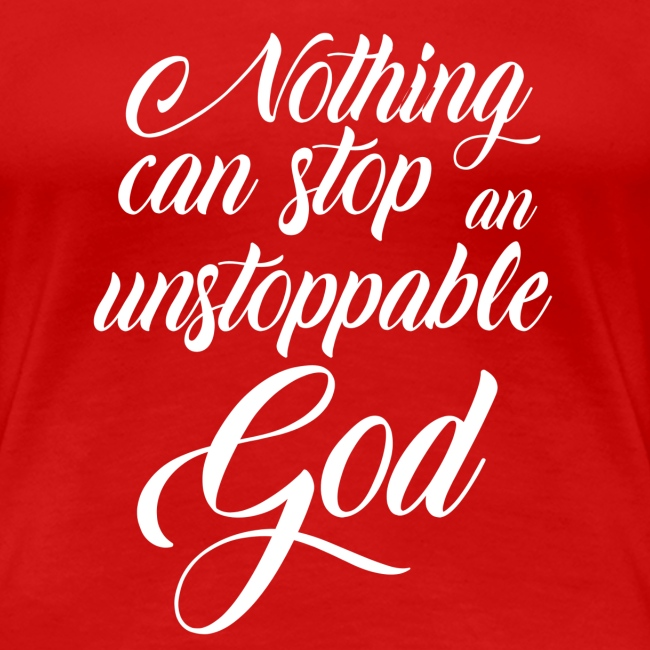 Nothing Can Sop an Unstoppable God
