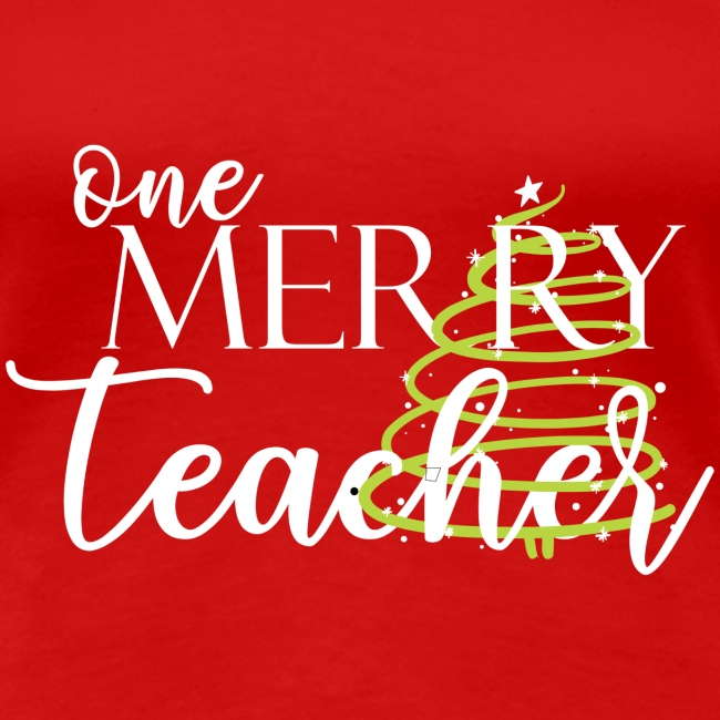 One Merry Teacher Christmas Tree Teacher T-Shirt