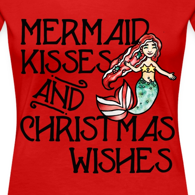 Mermaid kisses and Christmas wishes