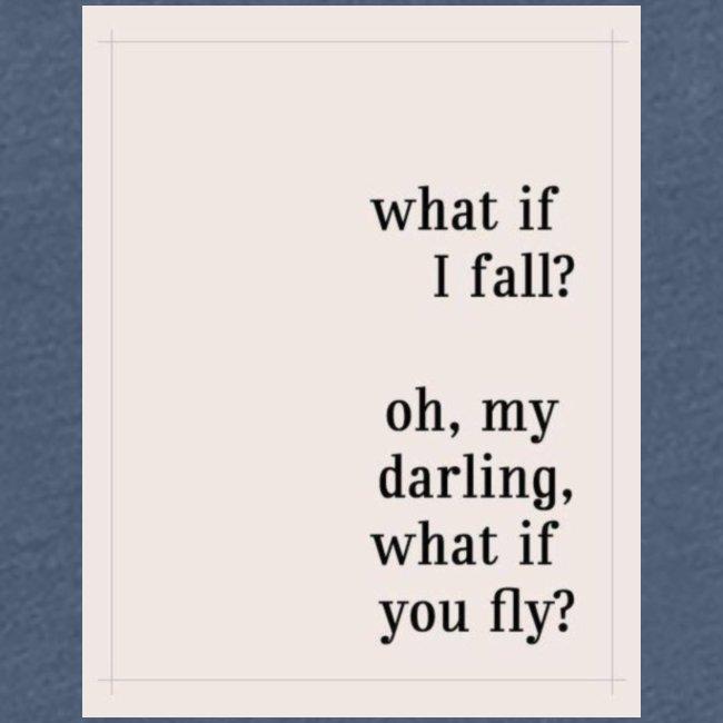 If I fall?