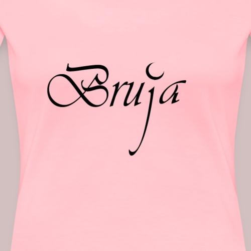 Bruja - Women's Premium T-Shirt