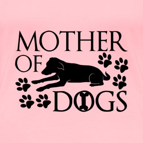 Mother of Dogs - Women's Premium T-Shirt