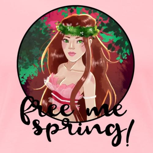 Free me Spring! - Women's Premium T-Shirt