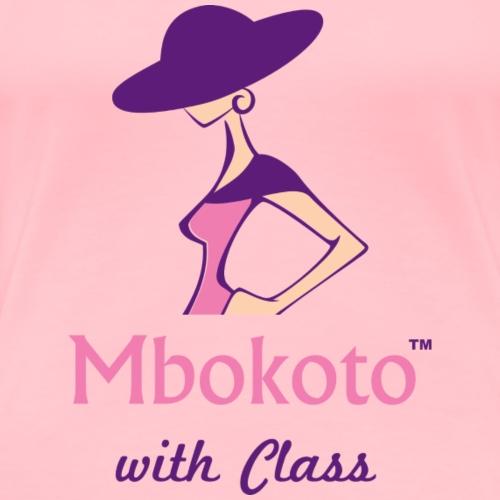 Mbokoto With Class - Women's Premium T-Shirt