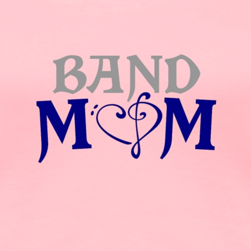 Band Mom T-shirts and gifts. - Women's Premium T-Shirt