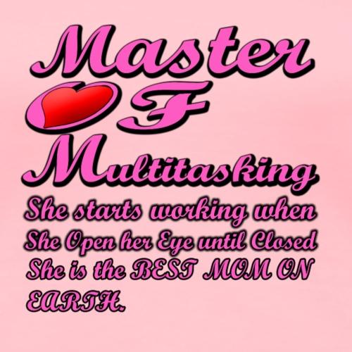 MOM Master of Multitasking T-shirt - Women's Premium T-Shirt