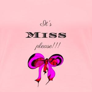 Miss - Women's Premium T-Shirt