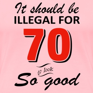 Funny 70th year old birthday designs - Women's Premium T-Shirt