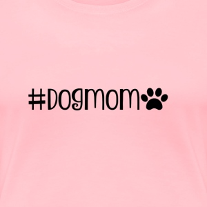 Hashtag DogMom - Women's Premium T-Shirt